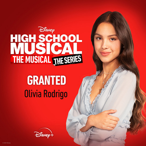 Olivia Rodrigo, Granted (from High School Musical: The Musical: The Series), Piano, Vocal & Guitar (Right-Hand Melody)