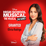 Download Olivia Rodrigo Granted (from High School Musical: The Musical: The Series) sheet music and printable PDF music notes