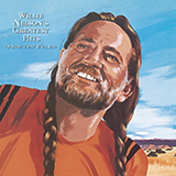 Download Willie Nelson 'On The Road Again' printable sheet music notes, Country chords, tabs PDF and learn this Super Easy Piano song in minutes