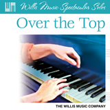 Download Carolyn Miller 'Over The Top' printable sheet music notes, Children chords, tabs PDF and learn this Educational Piano song in minutes