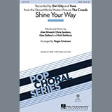 Download Owl City Shine Your Way (from The Croods) (arr. Roger Emerson) sheet music and printable PDF music notes