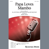 Download Perry Como 'Papa Loves Mambo (arr. Mark Hayes)' printable sheet music notes, Pop chords, tabs PDF and learn this SAB Choir song in minutes