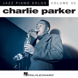 Download Charlie Parker 'Parker's Mood (arr. Brent Edstrom)' printable sheet music notes, Jazz chords, tabs PDF and learn this Piano song in minutes