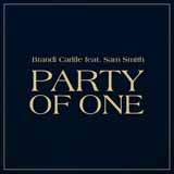 Download Brandi Carlile Party Of One (feat. Sam Smith) sheet music and printable PDF music notes