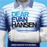Download Pasek & Paul Words Fail (from Dear Evan Hansen) sheet music and printable PDF music notes