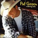 Pat Green, Carry On, Easy Guitar Tab