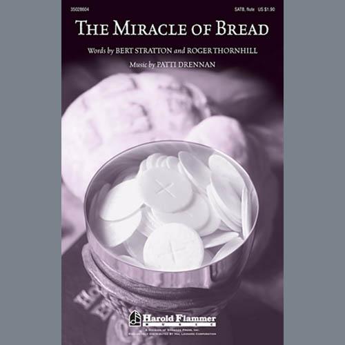 Patti Drennan, The Miracle Of Bread, SATB
