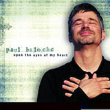 Download Paul Baloche Open The Eyes Of My Heart sheet music and printable PDF music notes