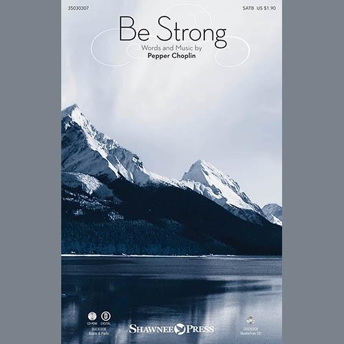 Pepper Choplin, Be Strong - Guitar/Electric Bass, Choir Instrumental Pak