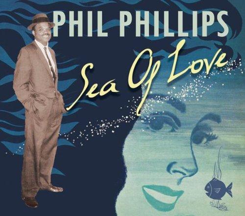 Phil Phillips, Sea Of Love, Lyrics & Chords