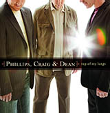 Download Phillips, Craig & Dean Your Name sheet music and printable PDF music notes