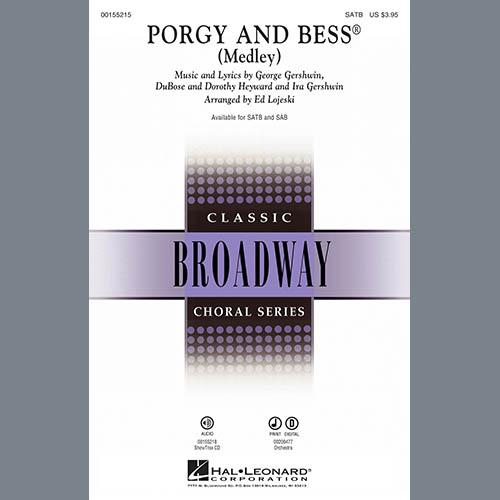 Ed Lojeski, Porgy And Bess (Medley), SAB