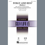 Download Ed Lojeski 'Porgy And Bess (Medley)' printable sheet music notes, Broadway chords, tabs PDF and learn this SAB song in minutes