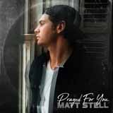 Download Matt Stell 'Prayed For You' printable sheet music notes, Pop chords, tabs PDF and learn this Piano, Vocal & Guitar (Right-Hand Melody) song in minutes