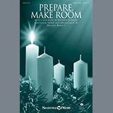 Download Victoria Schwarz Prepare, Make Room (arr. Michael Barrett) sheet music and printable PDF music notes