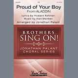 Download Howard Ashman and Alan Menken 'Proud Of Your Boy (from Aladdin: The Broadway Musical) (arr. Jonathan Palant)' printable sheet music notes, Broadway chords, tabs PDF and learn this TBB Choir song in minutes