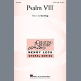 Download Ken Berg 'Psalm VIII' printable sheet music notes, Concert chords, tabs PDF and learn this 3-Part Treble Choir song in minutes