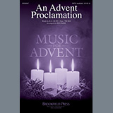 Download R.G. Huff An Advent Proclamation (arr. Jon Paige) sheet music and printable PDF music notes