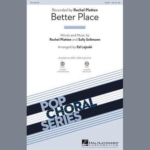 Rachel Platten, Better Place (arr. Ed Lojeski), 2-Part Choir