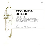 Download Randall Reyman Technical Drills For The Jazz/Commercial Trumpet Player sheet music and printable PDF music notes