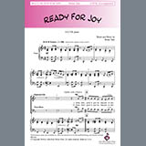 Download Brian Tate 'Ready For Joy' printable sheet music notes, Spiritual chords, tabs PDF and learn this SATB Choir song in minutes