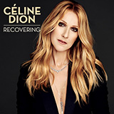 Download Celine Dion Recovering sheet music and printable PDF music notes