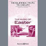 Download Susan Naus Dengler and Lee Dengler Resurrection Te Deum sheet music and printable PDF music notes