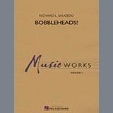 Download Richard L. Saucedo Bobbleheads! - Bb Trumpet 1 sheet music and printable PDF music notes