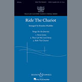 Download Brandon Waddles 'Ride The Chariot' printable sheet music notes, Spiritual chords, tabs PDF and learn this SATB song in minutes