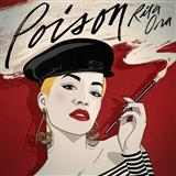 Download Rita Ora 'Poison' printable sheet music notes, Pop chords, tabs PDF and learn this Piano, Vocal & Guitar (Right-Hand Melody) song in minutes