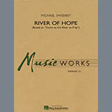Download Michael Sweeney 'River of Hope - Eb Baritone Saxophone' printable sheet music notes, Spiritual chords, tabs PDF and learn this Concert Band song in minutes
