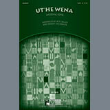 Download Robert DeCormier Ut'he Wena sheet music and printable PDF music notes
