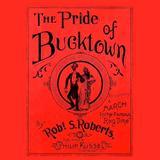 Download Robert S. Roberts Pride Of Bucktown sheet music and printable PDF music notes