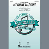 Download Rodgers & Hart My Funny Valentine (arr. Mac Huff) sheet music and printable PDF music notes