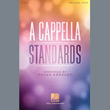 Download Roger Emerson A Cappella Standards sheet music and printable PDF music notes