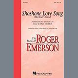 Download Roger Emerson Shoshone Love Song (The Heart's Friend) sheet music and printable PDF music notes