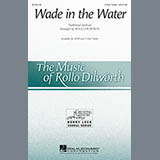 Download Rollo Dilworth Wade In The Water sheet music and printable PDF music notes