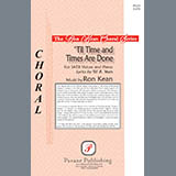 Download Ron Kean Til Time And Times Are Done sheet music and printable PDF music notes