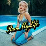 Download Zara Larsson 'Ruin My Life' printable sheet music notes, Pop chords, tabs PDF and learn this Piano, Vocal & Guitar (Right-Hand Melody) song in minutes