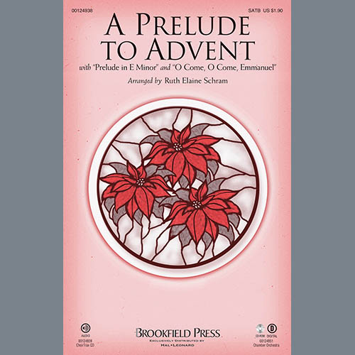 Ruth Elaine Schram, A Prelude To Advent (with Prelude In E Minor and O Come, O Come, Emmanuel) - Flute, Choir Instrumental Pak