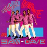 Download Sam & Dave When Something Is Wrong With My Baby sheet music and printable PDF music notes