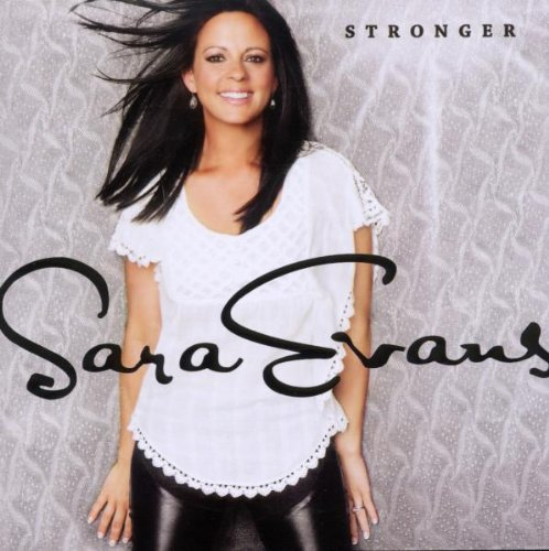 Sara Evans, A Little Bit Stronger, Piano, Vocal & Guitar (Right-Hand Melody)