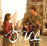 Download Steve Kazee Say It To Me Now (from Once: A New Musical) sheet music and printable PDF music notes