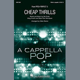 Download Sia Cheap Thrills (from Pitch Perfect 3) (arr. Deke Sharon) sheet music and printable PDF music notes