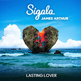 Download Sigala & James Arthur Lasting Lover sheet music and printable PDF music notes