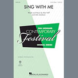 Download Mac Huff 'Sing With Me' printable sheet music notes, Concert chords, tabs PDF and learn this 3-Part Mixed song in minutes