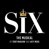 Download Toby Marlow & Lucy Moss 'Six (from Six: The Musical)' printable sheet music notes, Musical/Show chords, tabs PDF and learn this Piano & Vocal song in minutes