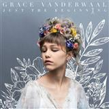 Download Grace VanderWaal 'So Much More Than This' printable sheet music notes, Pop chords, tabs PDF and learn this Easy Piano song in minutes