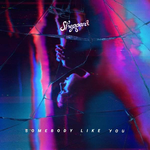 Sheppard, Somebody Like You, Piano, Vocal & Guitar (Right-Hand Melody)