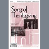 Download Kevin Memley 'Song Of Thanksgiving' printable sheet music notes, Sacred chords, tabs PDF and learn this SAB Choir song in minutes